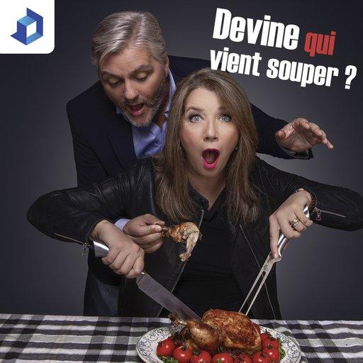 Claude Poirier Et Félix Séguin Devine Qui Vient Souper? podcast