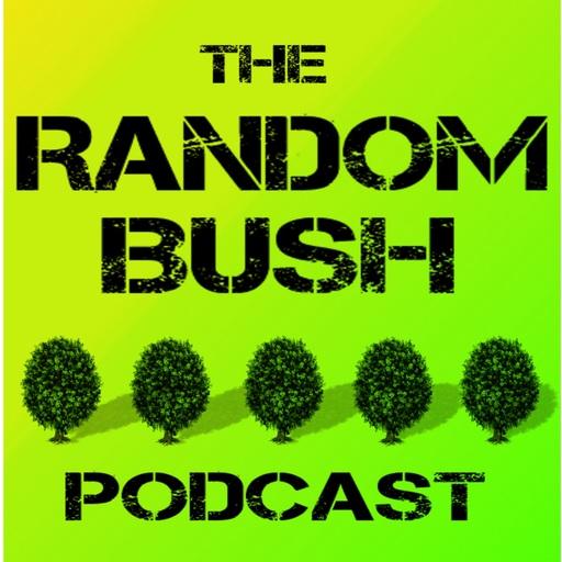 2 21 - Origin Story, The RandomBush Song, Monkey Fights, And