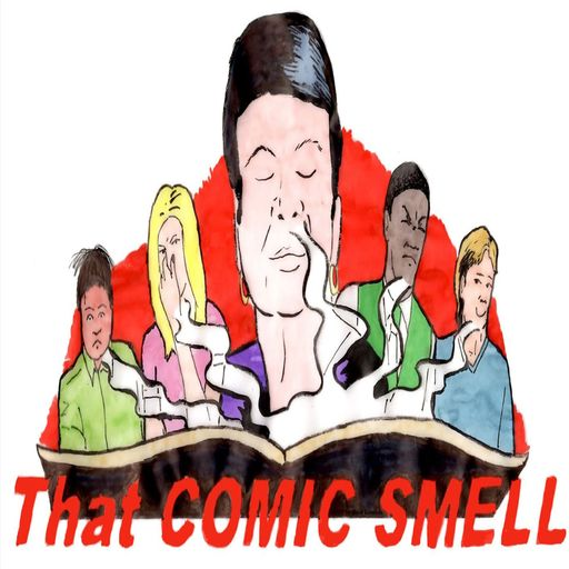 That Comic Smell Episode 51 - Creator Conversation With