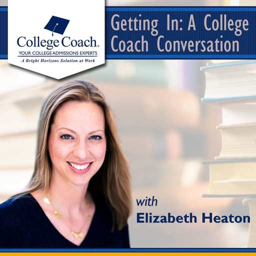 Getting In: A College Coach Conversation - August 1st, 2019