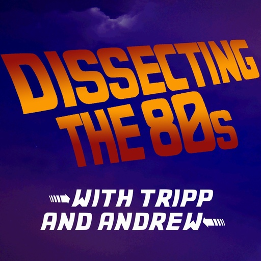 132 Weekend At Bernie's Dissecting The 80s podcast