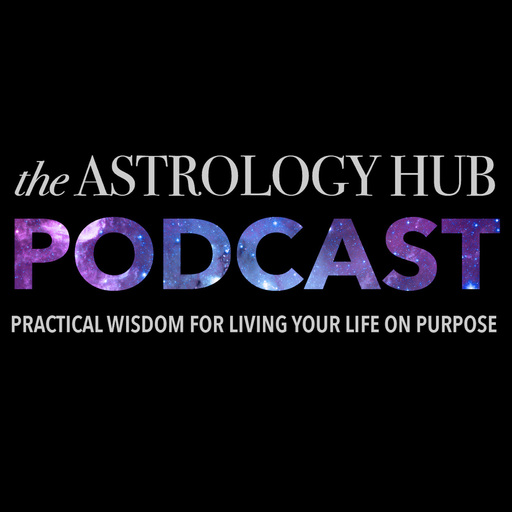 Astrology Hub Podcast Horoscope For The Week Of August 12th - August