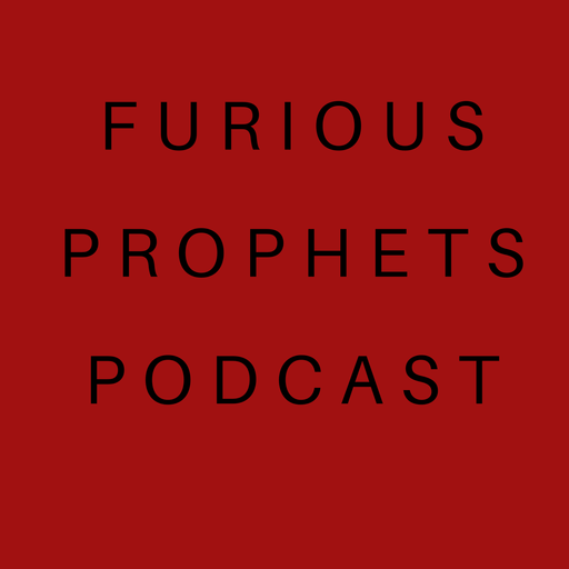 WOE TO THE AMERICAN CHURCH! FURIOUS PROPHETS podcast