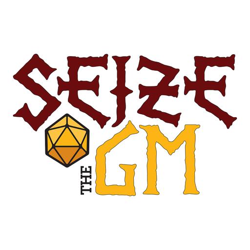 Episode 82: Compelling Villains Seize The GM podcast