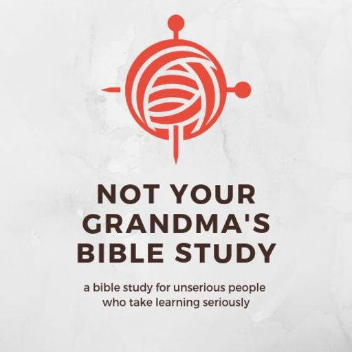 Infancy Gospel Of Thomas Not Your Grandma's Bible Study podcast
