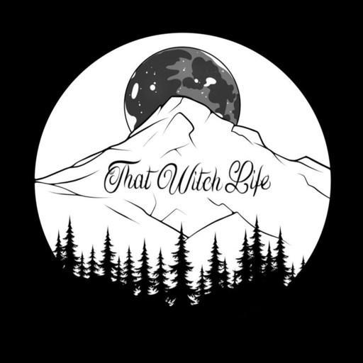 Episode 17: Good Juju With Najah Lightfoot That Witch Life