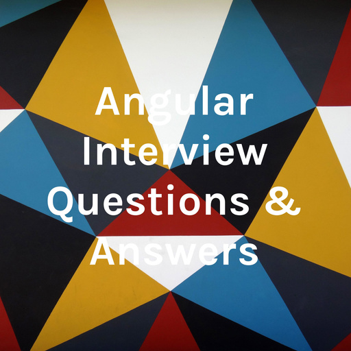 Angular Interview Questions And Answers Angular Interview