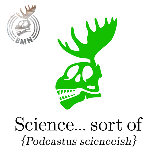 291 - Getting To The Root Of It All Science    Sort Of podcast