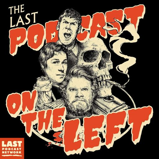 Episode 377: Howard Unruh Last Podcast On The Left podcast