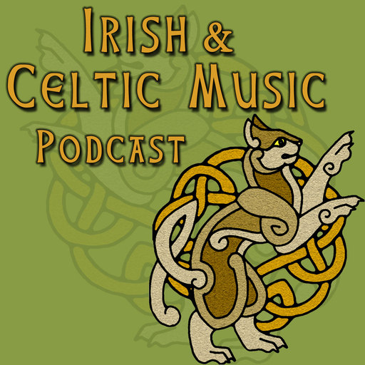 Silly Celtic Songs #403 Irish And Celtic Music podcast