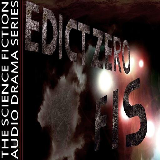 Edict Zero – FIS – Teaser Preview – EP407 Edict Zero - FIS