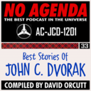 "1201: ""John's Story Time"" by No Agenda"
