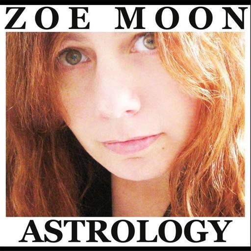 The Zoe Moon JUPITER DIRECT, URANUS RETROGRADE And FULL MOON In