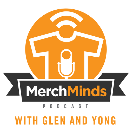 Merch Minds Podcast - Episode 135: Interview With