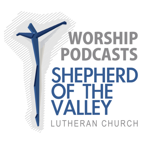 Worship Service: 09/01/2019 Shepherd Of The Valley Sunday