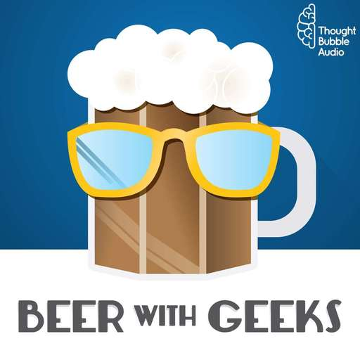 Episode 246: RED-RAW Beer With Geeks: A Geek Pop Culture podcast