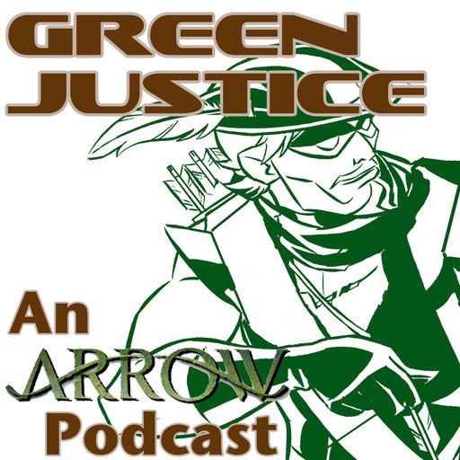 Green Justice #725: Summer Special 21 Green Justice: An