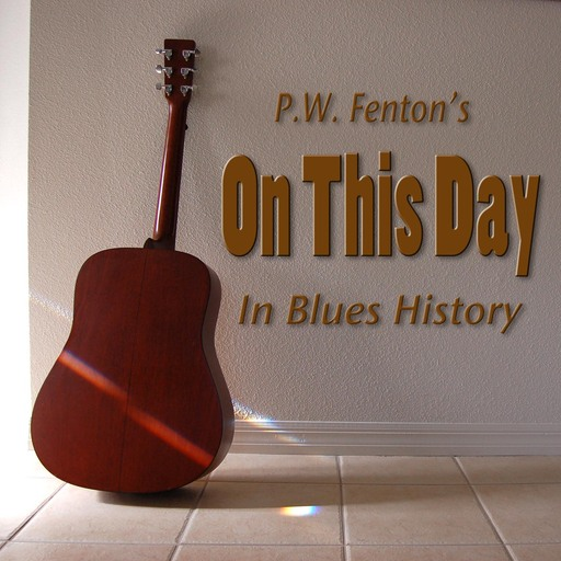 On This Day In Blues History For September 10th On This Day
